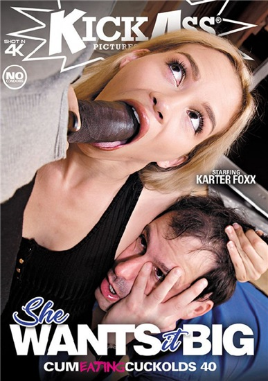 Cum Eating Cuckolds 40 - She Want It Big (2019)