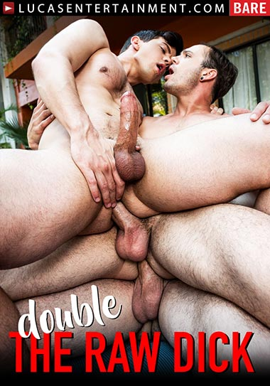 Double the Raw Dick (2019)