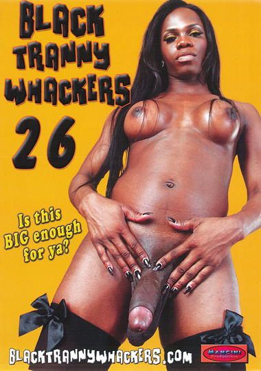 Black Tranny Whackers 26 (2014)