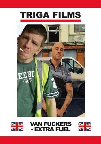 Van Fuckers Extra Fuel (2019)