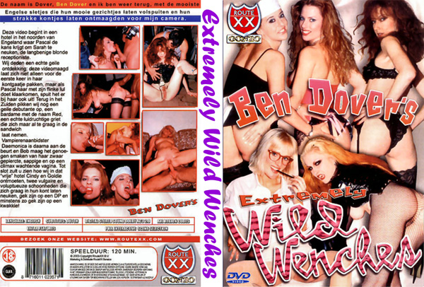 Ben Dover's Extremely Wild Wenches (1998)