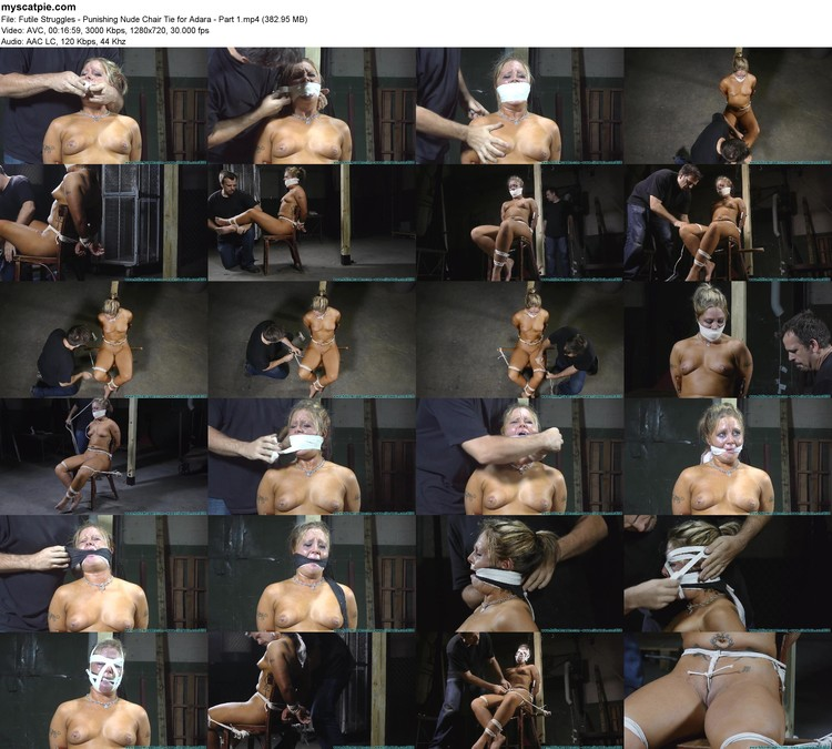 Futile Struggles - Punishing Nude Chair Tie For Adara - Part 1 (mp4, 720p, 382.95 Mb)