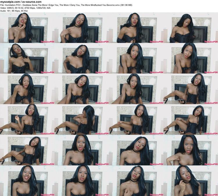 humiliation.pov - Goddess Sonia The More I Edge You, The More I Deny You, The More Mindfucked You Become (361.96 Mb, Wmv, 1280x720)
