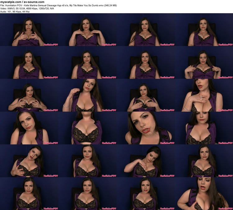 humiliation.pov - Kelle Martina Sensual Cleavage Hyp N0 S!s, My Tits Make You So Dumb (346.24 Mb, Wmv3, 720p)