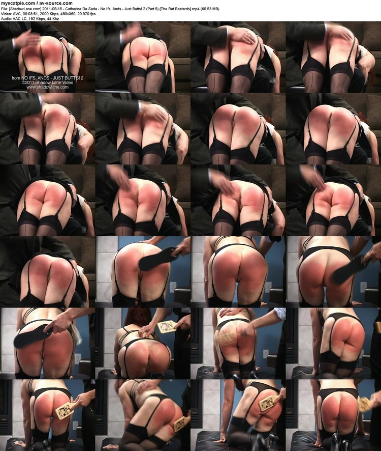 [shadowlane.com] 2011-08-15 - Catherine De Sade - No Ifs, Ands - Just Butts! 2 (part 5)  (avc, 480x360, 60.53 Mb)